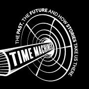 Ausstellung über Zeitmaschinen - noch bis 3. Sept. 2017!