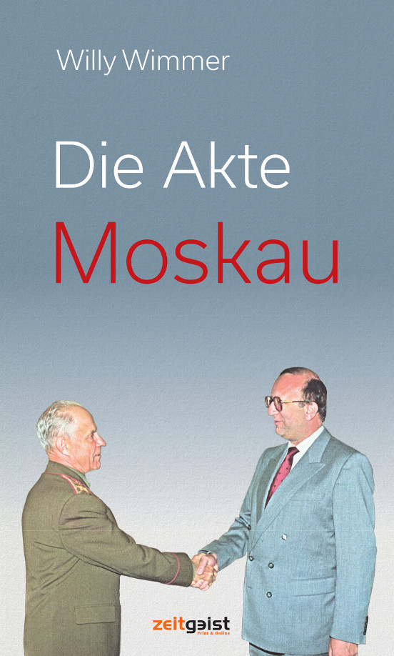 Willy Wimmer: Die Akte Moskau