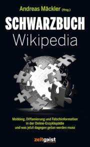 Mobbing, Diffamierung und Falschinformation in der Online-Enzyklopädie und was jetzt dagegen getan werden muss
